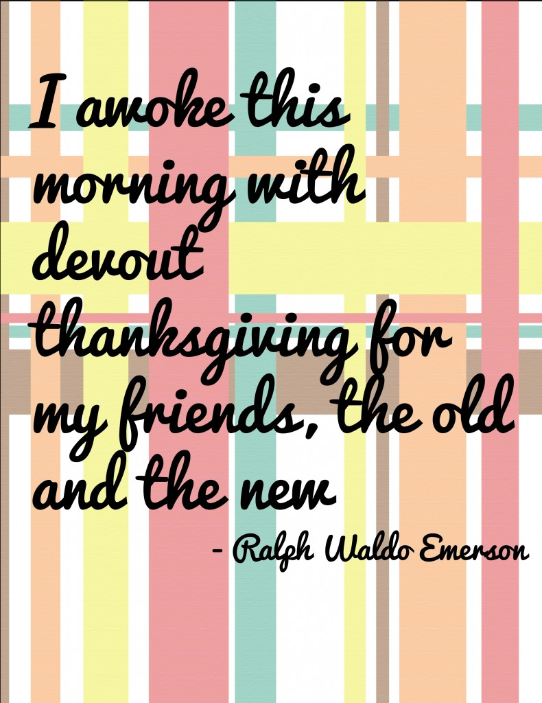 Ralph Waldo Emerson Thankful for Friends quote Thanksgiving printable